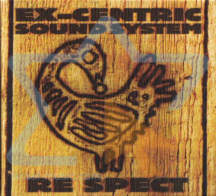Re Spect by Ex-Centric Sound System