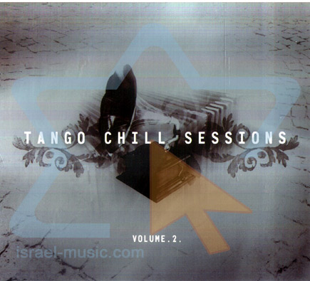 Tango Chill Sessions - Vol. 2 by Various