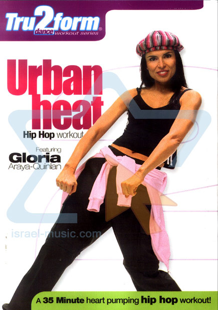 Urban Heat - Hip Hop Workout by Gloria Araya-Quinlan