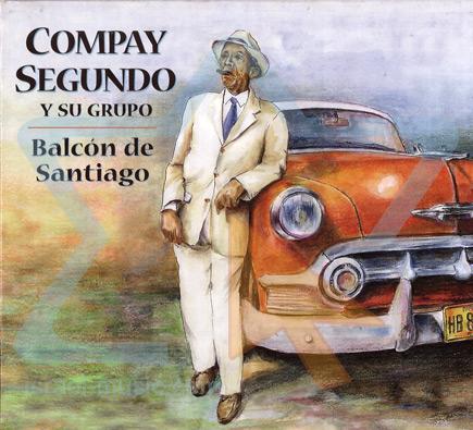 Balcón de Santiago by Compay Segundo