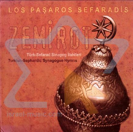 Zemirot by Los Pasharos Sefaradis