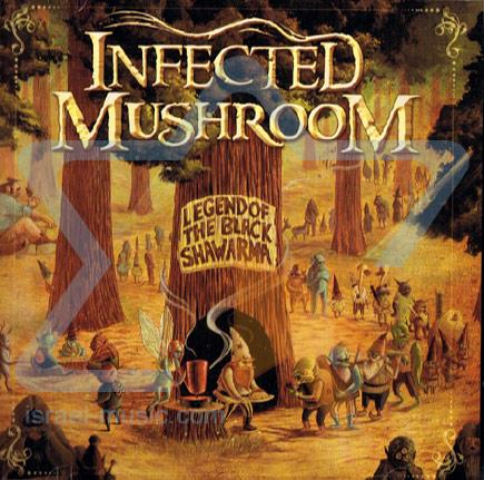 Legend Of The Black Shawarma के द्वारा Infected Mushroom
