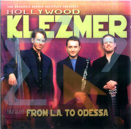 From L.A. to Odessa by Hollywood Klezmer