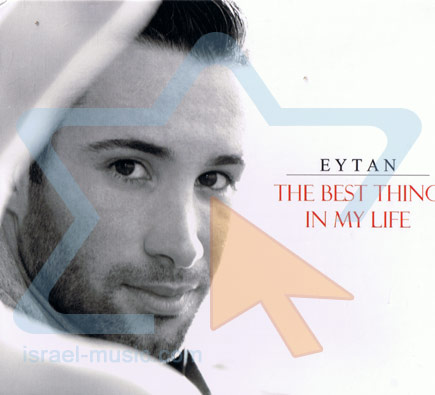 The Best Thing in My Life by Eytan