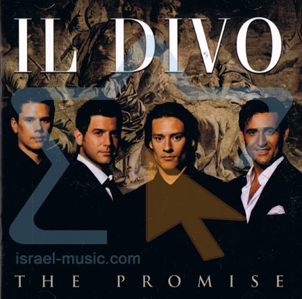 The promise by il divo - Il divo italian songs ...