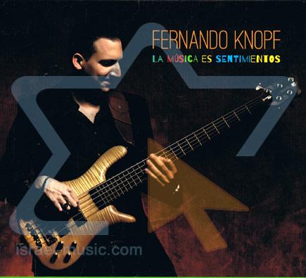 La Musica Es Sentimentos - Fernando Knopf