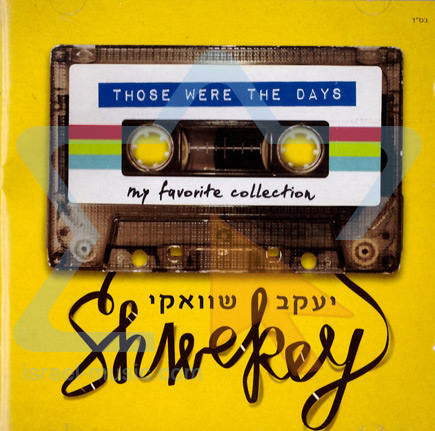Those Were the Days Por Yaakov Shwekey