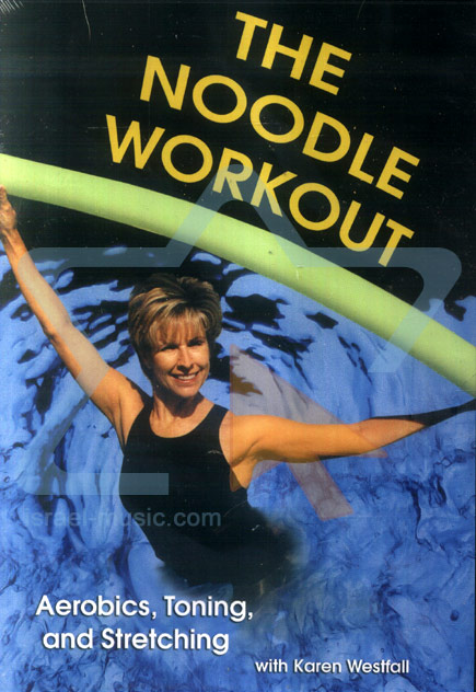 The Noodle Workout Par Karen Westfall