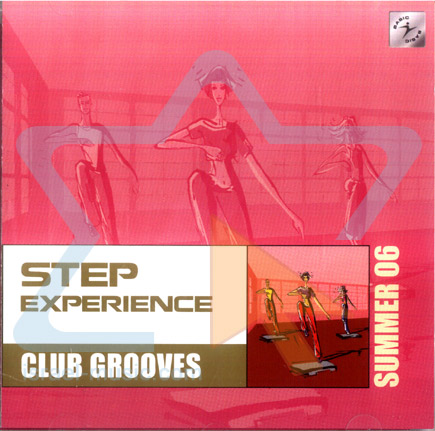 Step Experience Club Grooves - Summer 06 by Various