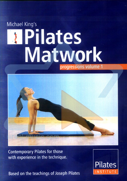 Pilates Matwork - Vol.1 by Michael King