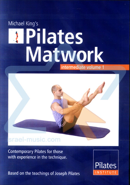 Pilates Matwork - Intermediate Vol.1 Par Michael King