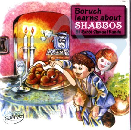 Boruch Learns About Shabbos by Shmuel Kunda