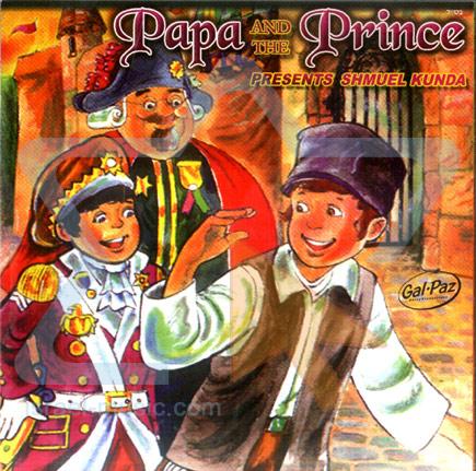 Papa and the Prince by Shmuel Kunda