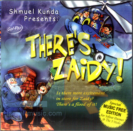 There's Zaidy by Shmuel Kunda