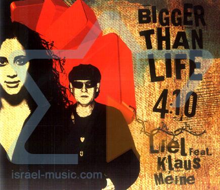 Bigger Than Life - Liel