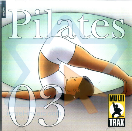 Pilates - Volume 03 by Various
