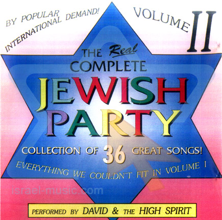 The Real Complete Jewish Party - Vol. 2 by David and the High Spirit