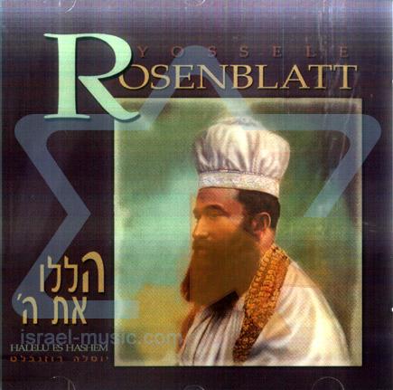 Halelu Es Hashem Par Cantor Yossele Rosenblatt