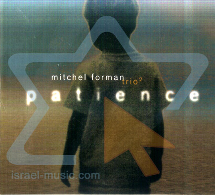 Patience by Mitchel Forman Trio