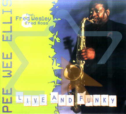 Live and Funky by Pee Wee Ellis