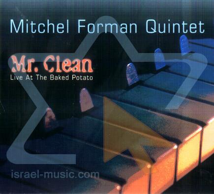 Mr. Clean by Mitchel Forman Quintet