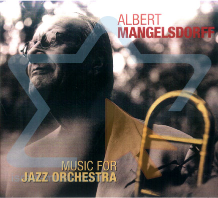 Music for Jazz Orchestra by Albert Mangelsdorff