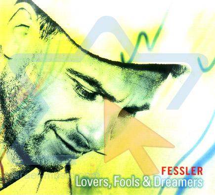Lovers, Fools & Dreamers Par Fessler