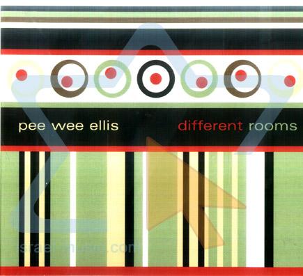 Different Rooms by Pee Wee Ellis