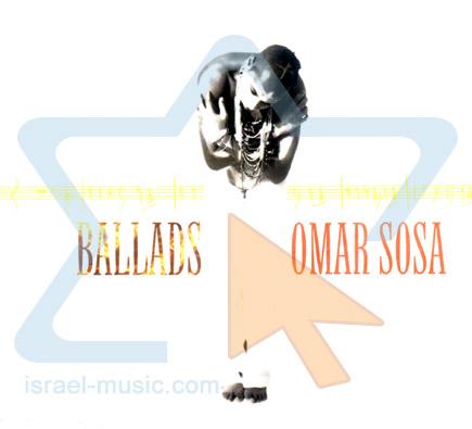 Ballads by Omar Sosa