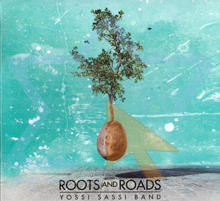 Roots and Roads - Yossi Sassi