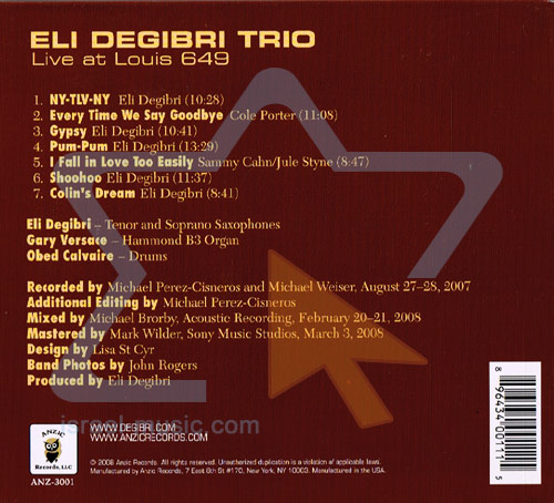 Live at Louis 649 by Eli Degibri Trio