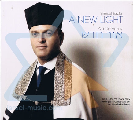 A New Light Por Cantor Shmuel Barzilai