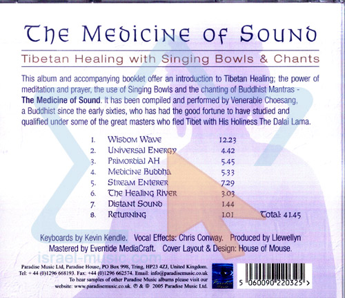 The Medicine of Sound by Venerable Choesang