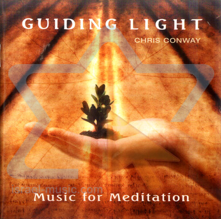 Guiding Light - Music for Meditation by Chris Conway