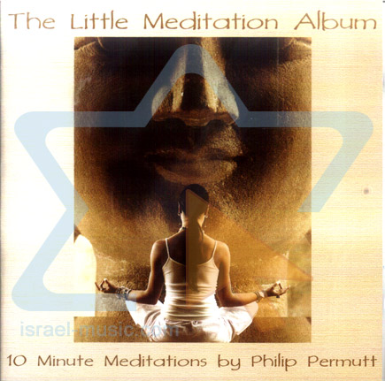 The Little Meditation Album by Philip Permutt