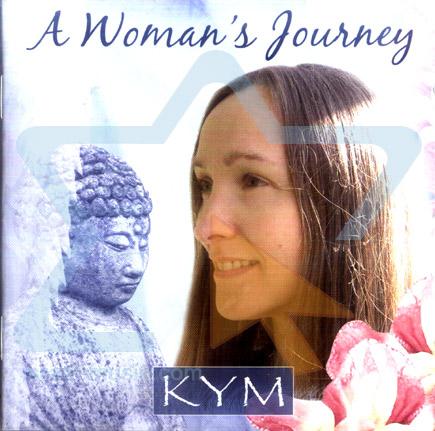 A Woman's Journey Par Kym