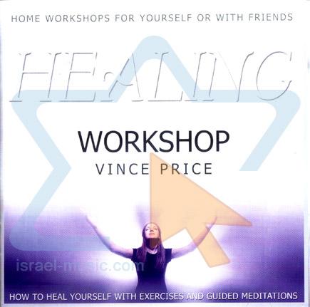 Healing Workshop by Vince Price