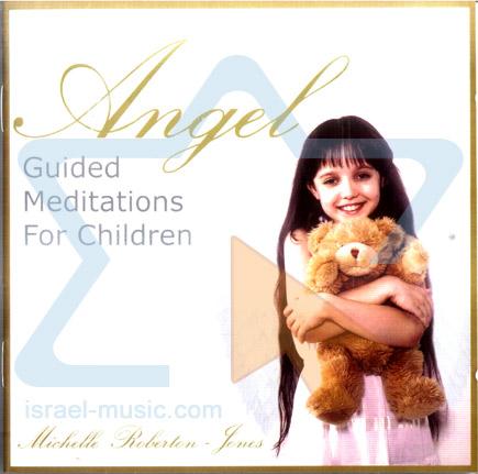 Angel - Guided Meditation for Children by Michelle Roberton - Jones