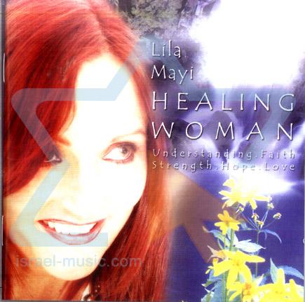 Healing Woman by Lila Mayi