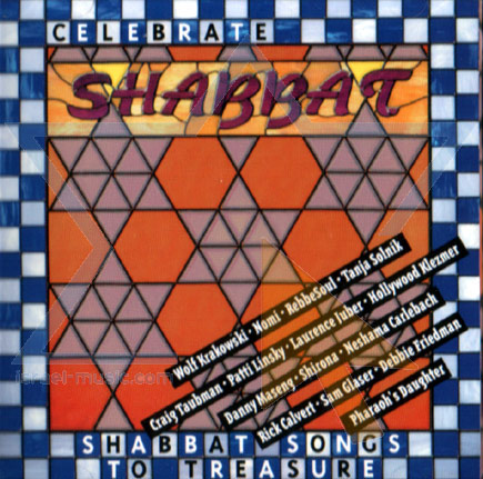 Celebrate Shabbat by Various