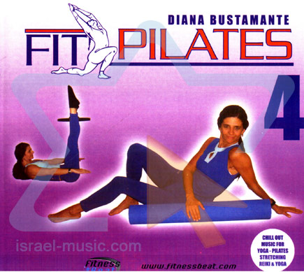 Fit Pilates Vol. 4 by Diana Bustamante