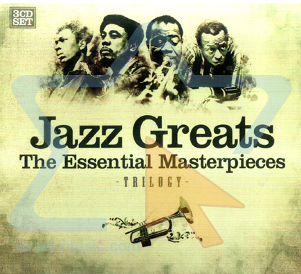 Jazz Greats - The Essential Masterpieces by Various