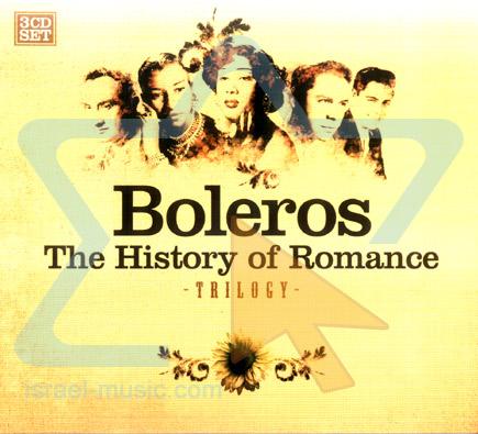 Boleros The History Of Romance Israel Music