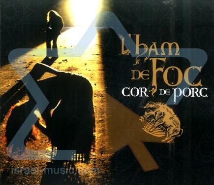 Cor de Porc by L'Ham de Foc