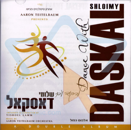 Dance With Shloimy Daskal by Shloime Daskal