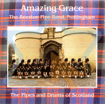 Amazing Grace by The Beeston Pipe Band