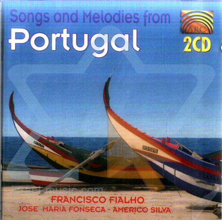 Songs and Melodies from Portugal by Various
