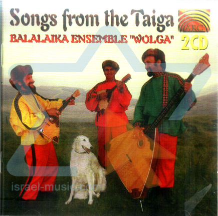 Songs from the Taiga Par Balalaika Ensemble Wolga