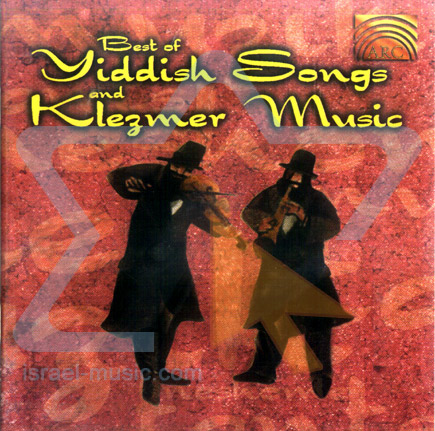 Best of Yiddish Songs and Klezmer Music Par Various