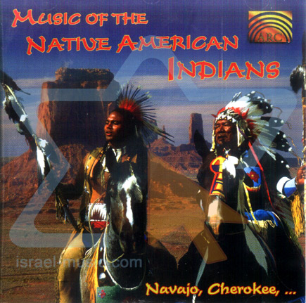 Music of the Native American Indians by Various